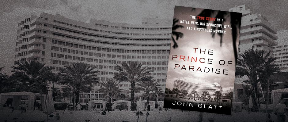 The Prince of Paradise by John Glatt: Review