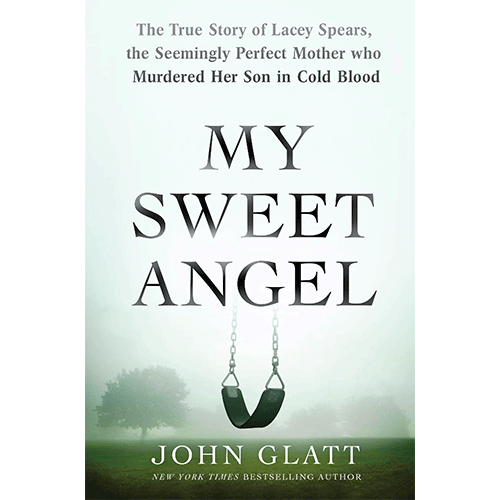 My Sweet Angel by John Glatt