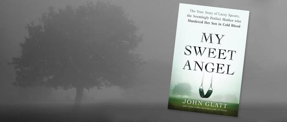 My Sweet Angel by John Glatt